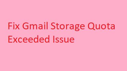 Gmail storage quota exceeded
