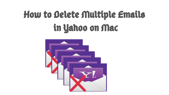 how to delete multiple emails in yahoo on mac